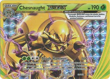Chesnaught Break – 12/162 – Break Rare