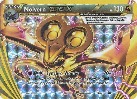 Noivern Break – 113/162 – Break Rare